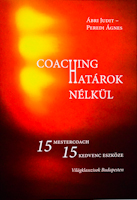 Coaching Határok Nélkül – 15 mestercoach 15 kedvenc eszköze